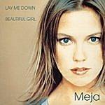 Meja Lay Me Down (2-Track Single)