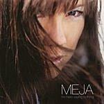Meja I'm Here Saying Nothing (3-Track Maxi-Single)