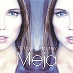 Meja All 'bout The Money (6-Track Maxi-Single)
