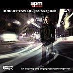 Robert Taylor No Reception