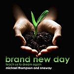 Michael Thompson Brand New Day