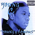 Young C Young And Famous (Parental Advisory)