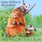 Kaley Willow Miss Willow's Fence Row