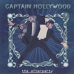 Captain Hollywood The Afterparty