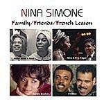 Nina Simone Family/Friends/French Lesson