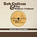 Bob Collum & The Welfare Mothers Twisted Lines & Mixed Up Rhythms EP