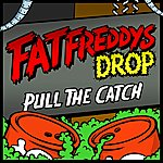 Fat Freddy's Drop Pull The Catch (2-Track Single)