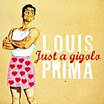Louis Prima Just A Gigolo - Ep