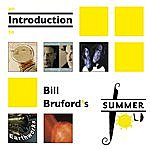 Bill Bruford An Introduction To Bill Bruford's Summerfold