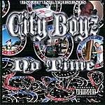 The City Boyz No Time (Parental Advisory)