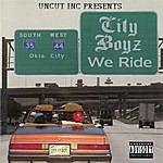 The City Boyz We Ride (Parental Advisory)