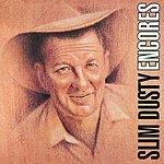 Slim Dusty Encores (1996 Remaster)