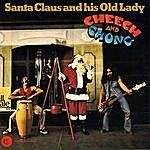 Cheech & Chong Santa Claus And His Old Lady