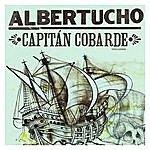 Albertucho Capitán Cobarde