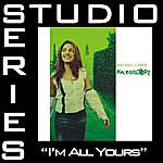 Rachael Lampa I'm All Yours (Studio Series Performance Track)
