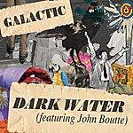 Galactic Dark Water (Feat. John Boutte)(Single)