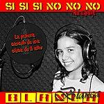 Blanca Si Si Si No No No(Mi Primera Música.)