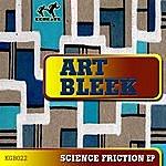 Art Bleek Science Friction Ep