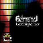 Edmund Best Night Ever