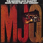 The Modern Jazz Quartet More From The Last Concert (Live At Avery Fisher Hall, 1974)