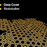 Deep Cover Beatstalker