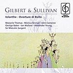 Sir Malcolm Sargent Gilbert & Sullivan: Iolanthe
