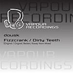 Dousk Dirty Teeth (4-Track Maxi-Single)