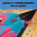 Satan's Cheerleaders Electraglide