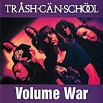 Trash Can School Volume War