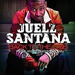 Juelz Santana Back To The Crib (Feat. Chris Brown) (Single)