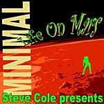 Steve Cole Minimal Life On Mars