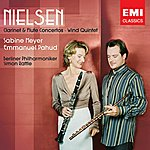 Emmanuel Pahud Nielsen: Clarinet & Flute Concertos, Wind Quintet