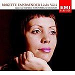 Brigitte Fassbaender Lieder Vol.4 (Mahler/Schönberg/Milhaud)