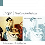Dmitri Alexeev Chopin The Complete Preludes