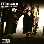 D. Black The Cause & Effect