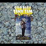 Tiny Tim God Bless Tiny Tim: The Complete Reprise Studio Masters... And More