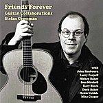 Stefan Grossman Friends Forever