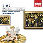Michel Plasson Bizet: L'arlesienne - Incidental Music