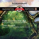 Thomas Zehetmair Szymanowski - Violin Concertos Nos. 1 & 2