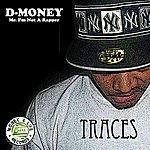 D Money Traces - Single