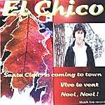 El Chico Santa Claus Is Coming To Town By El Chico