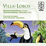 Victoria De Los Angeles Villa-Lobos: Bachianas Brasileiras Excerpts