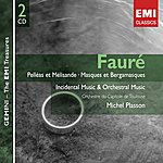 Michel Plasson Fauré: Orchestral Works