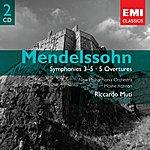 Riccardo Muti Mendelssohn: Symphony Nos. 3-5/Overtures