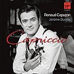 Renaud Capuçon Capriccio - Works For Violin And Piano (Digital Version With Bonus Track)