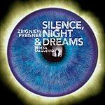 Zbigniew Preisner Silence, Night And Dreams