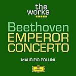 "Maurizio Pollini Beethoven: Piano Concerto In E Flat Major, Op. 73 ""emperor"""