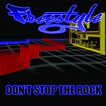 Freestyle Don't Stop The Rock (3-Track Maxi-Single)