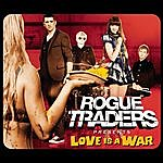 Rogue Traders Love Is A War (3-Track Maxi-Single)