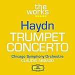 Adolph Herseth Haydn: Trumpet Concerto Hob. Viie:1